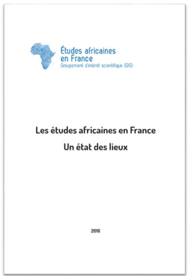 GIS Etudes africaines en France, Les études africaines en France, 2016