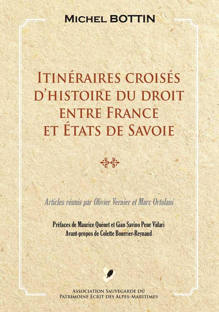 Itinéraires croisés d'histoire du droit enter France et Etats de Savoie